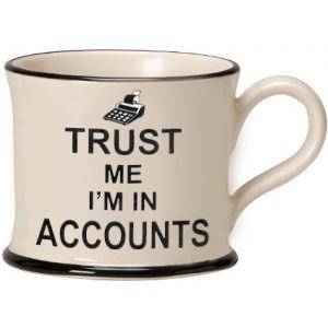 Trust Me I'm In Accounts Mug